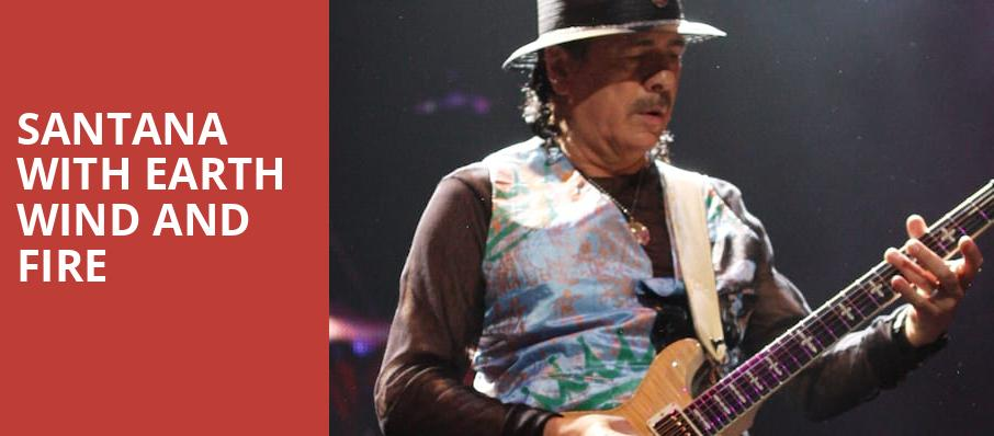 Santana with Earth Wind and Fire, Hollywood Casino Amphitheatre Chicago, Chicago