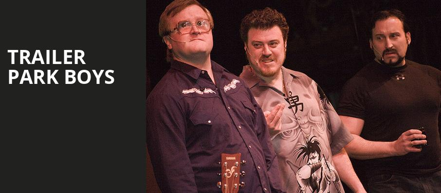 Trailer Park Boys, The Chicago Theatre, Chicago
