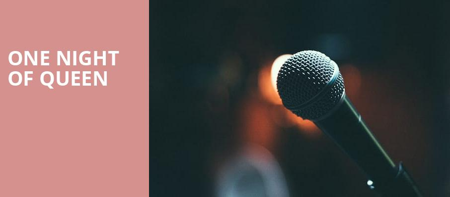 One Night of Queen, Rosemont Theater, Chicago