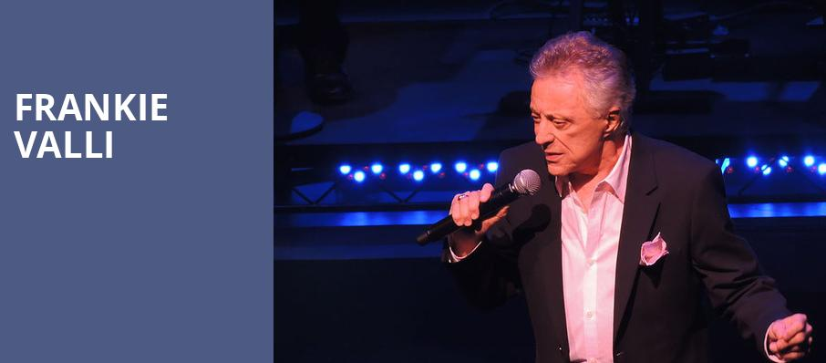 Frankie Valli, Rosemont Theater, Chicago