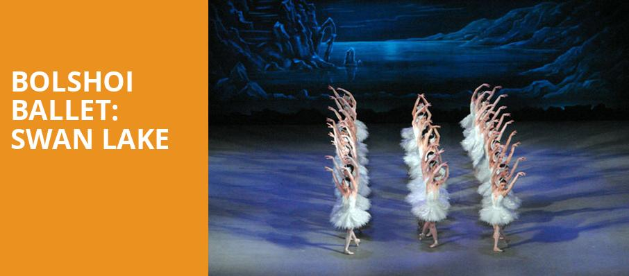 Bolshoi Ballet Swan Lake, Auditorium Theatre, Chicago