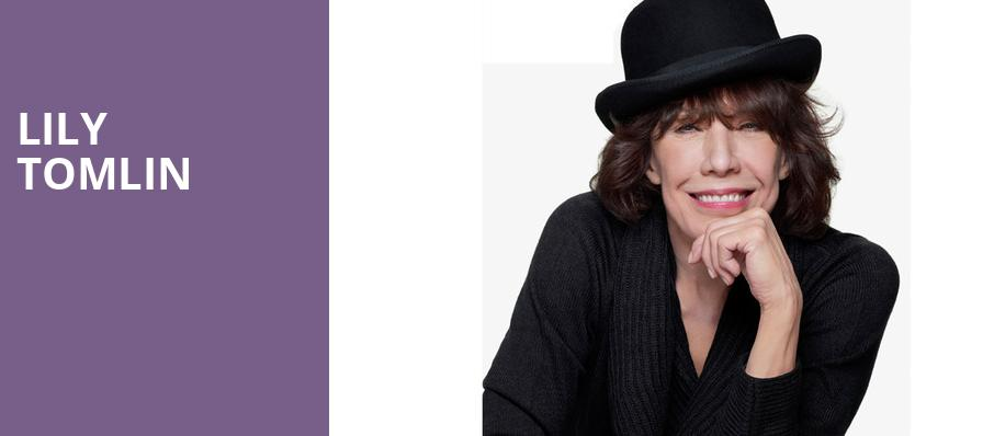 Lily Tomlin, Center East Theatre, Chicago