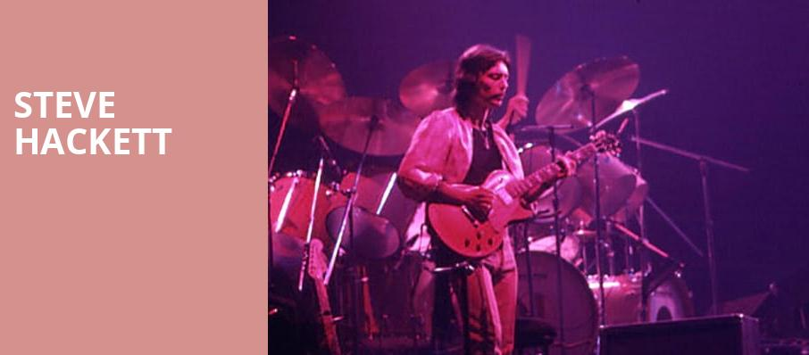 Steve Hackett, Copernicus Center Theater, Chicago