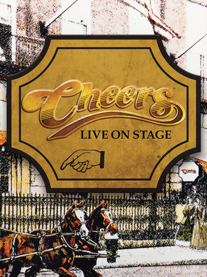 Cheers Live On Stage Poster